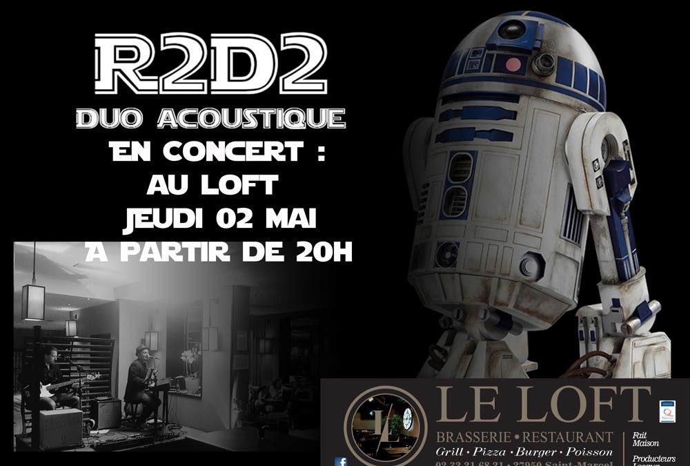 R2D2 Acoustic Duo in Concert at Loft – Thursday, May 2nd